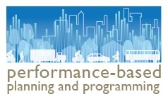 Performance-Based Planning and Programming